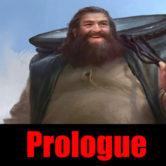 Prologue, The Dagda